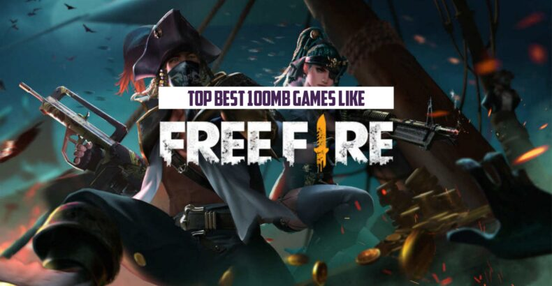 100 MB Best Games like Free Fire in 2021