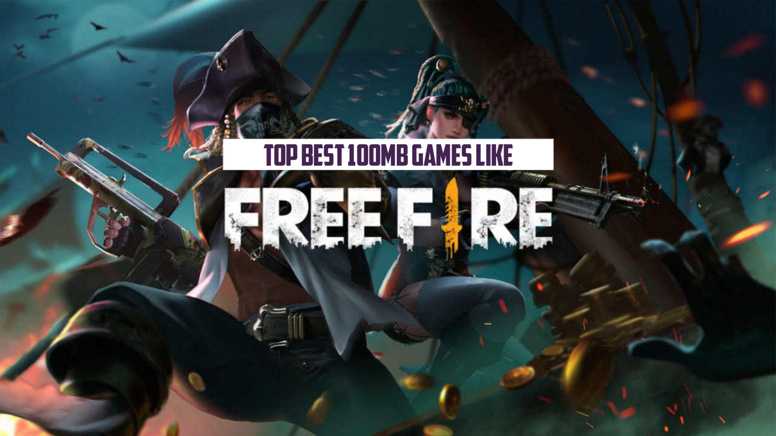 100 MB Best Games like Free Fire in 2021