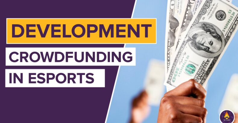 Development of Crowdfunding in Esports
